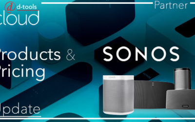 Sonos Product Catalog and Dealer Specific Pricing Now Available in D-Tools Cloud